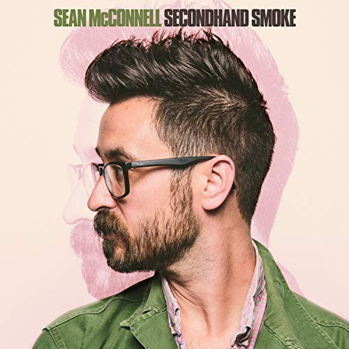 Sean McConnell - Secondhand Smoke.jpg