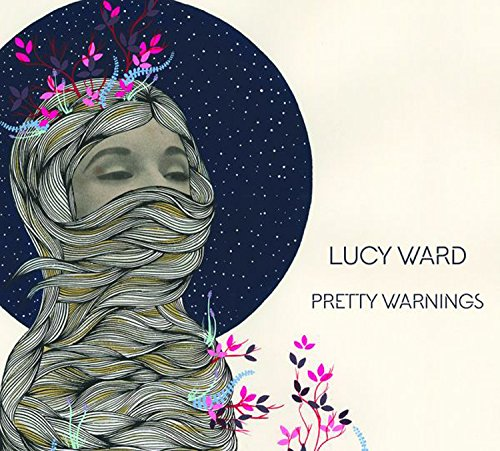 Lucy Ward - Pretty Warnings