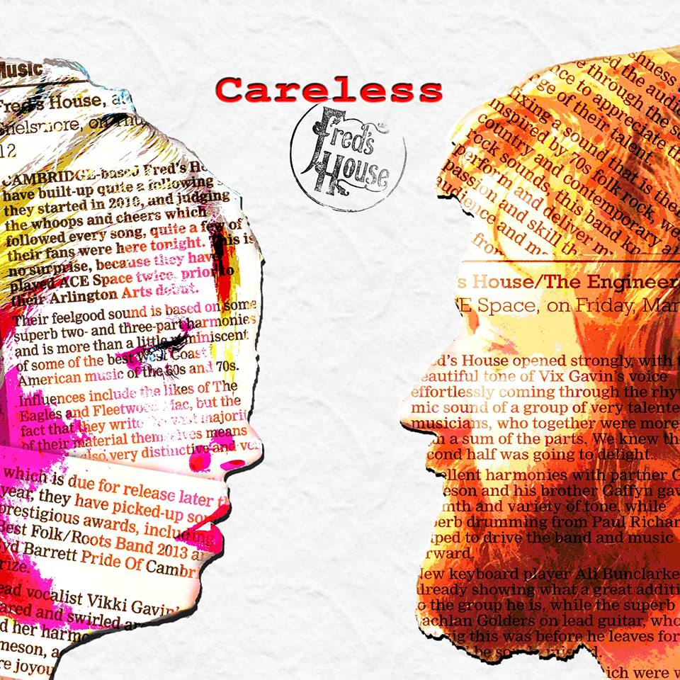Careless - Fred's House