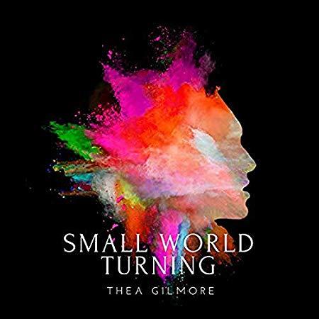 Thea Gilmore - Small World Turning.jpg