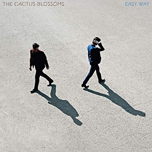The Cactus Blossoms - Easy Way.jpg