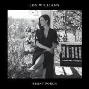 Joy+Williams+-+Front+Porch.jpg