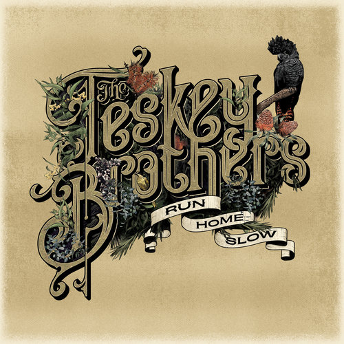The Teskey Brothers - Run Home Slow.jpg