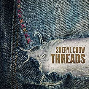 Sheryl Crow - Threads.jpg