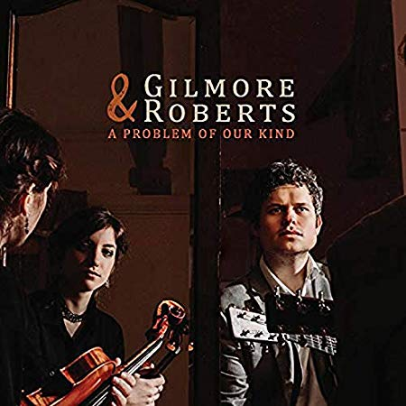Gilmore and Roberts - A Problem Of Our Kind.jpg