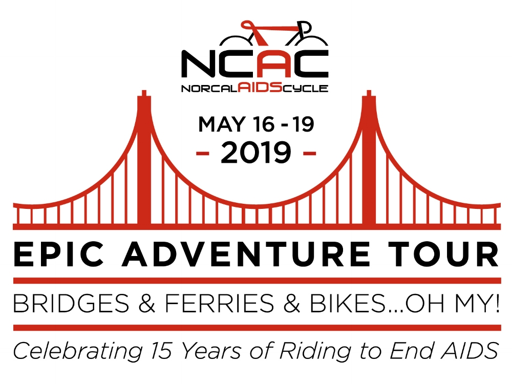 EPIC ADVENTURE TOUR - Celebrating 15 Years of Riding to End AIDSBridges & Ferries & Bikes…Oh My!