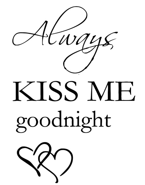 Stencil 2: Always Kiss Me Goodnight