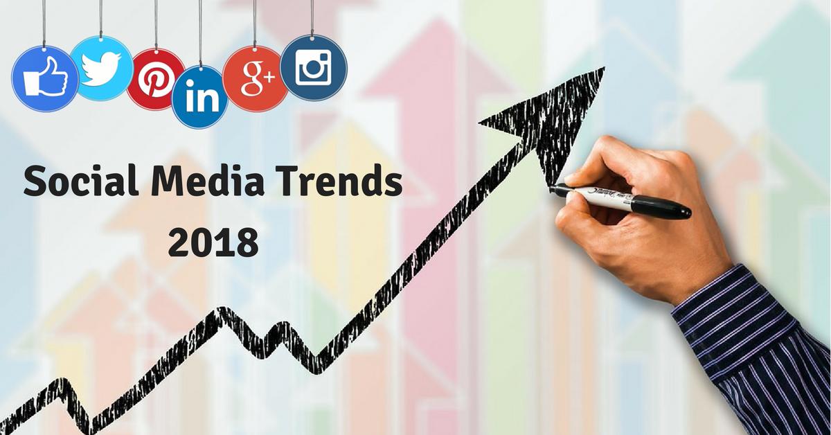 Social Media Trends 2018.png