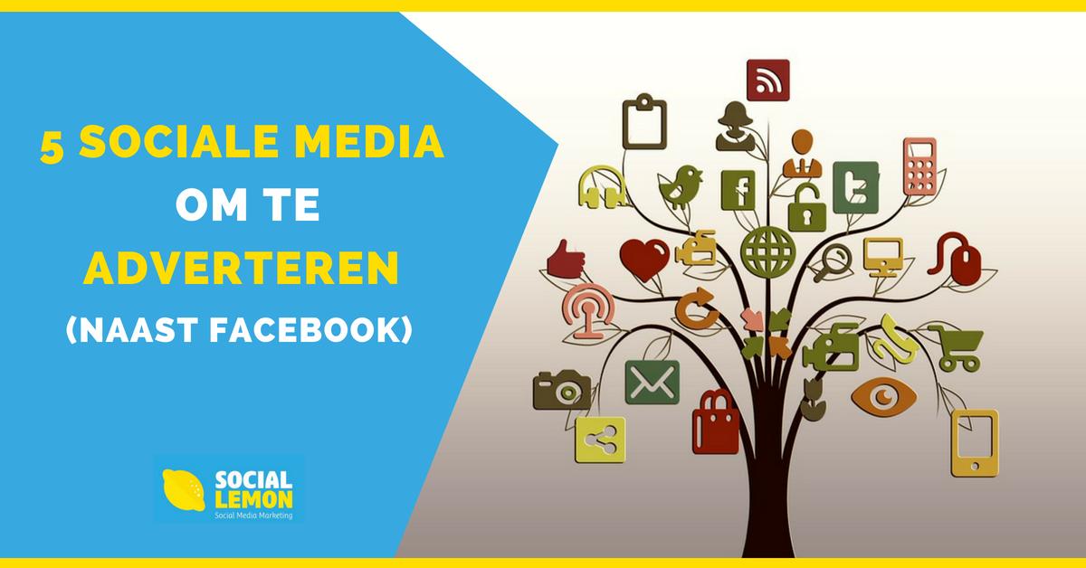 5 sociale media om te adverteren naast facebook.png