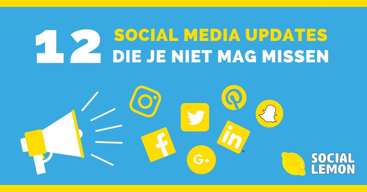 12 SOCIAL MEDIA UPDATES DIE JE NIET MAG MISSEN.png