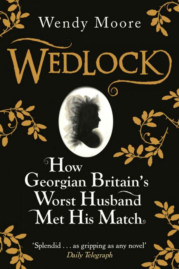 Wedlock by Wendy Moore.jpg