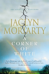 corner of white jaclyn moriarty