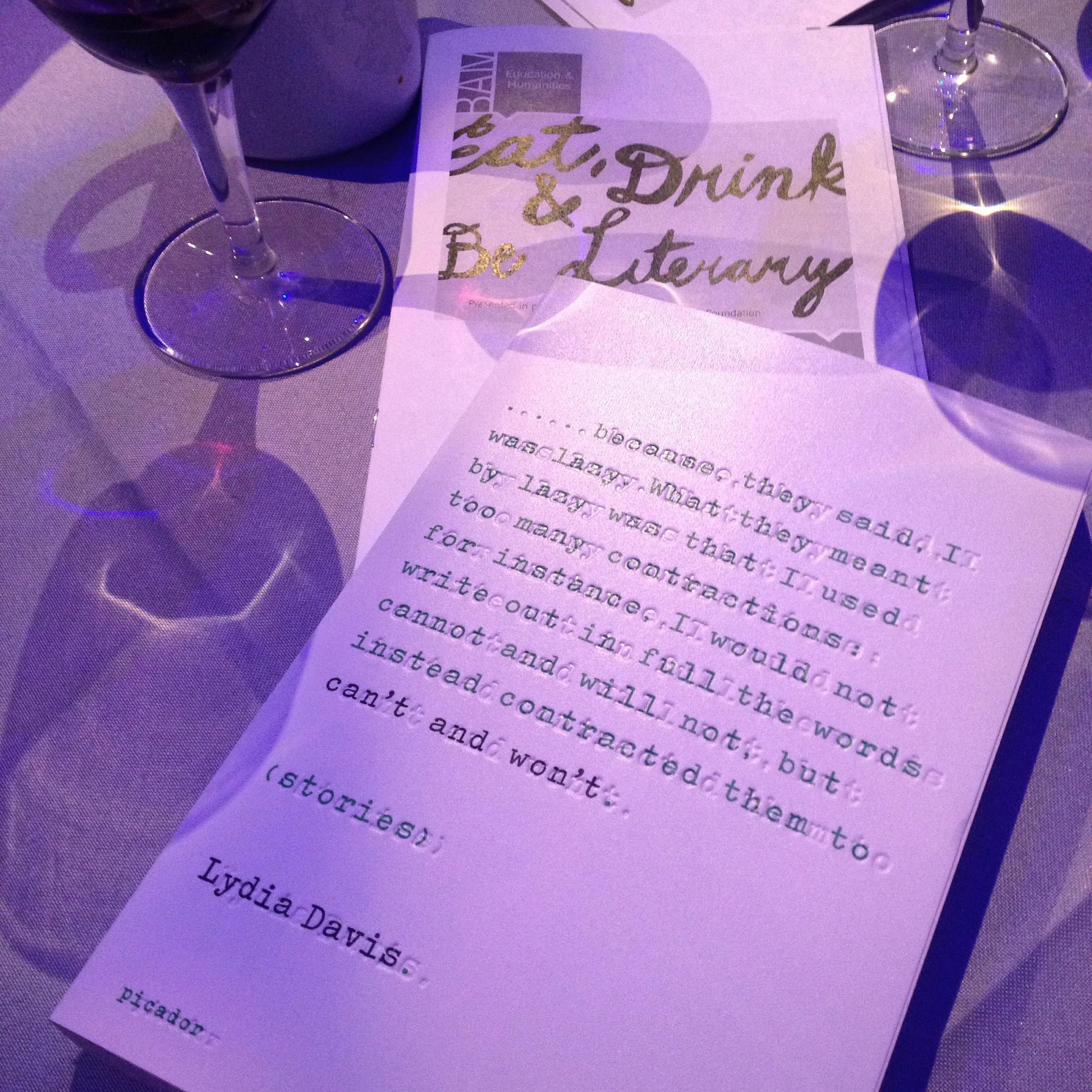 "From the ""Eat, Drink & Be Literary"" evening with Lydia Davis at BAM in NYC (March 2015)"