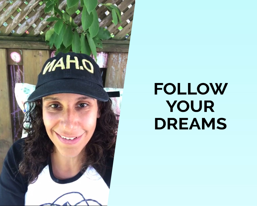 Theme of this talk: Follow your dreams!
