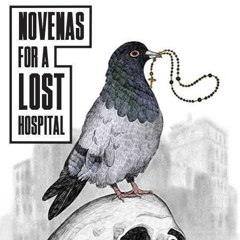NOVENAS FOR A LOST HOSPITAL  rattlestick playwrights theater sept 5th - oct 13, 2019