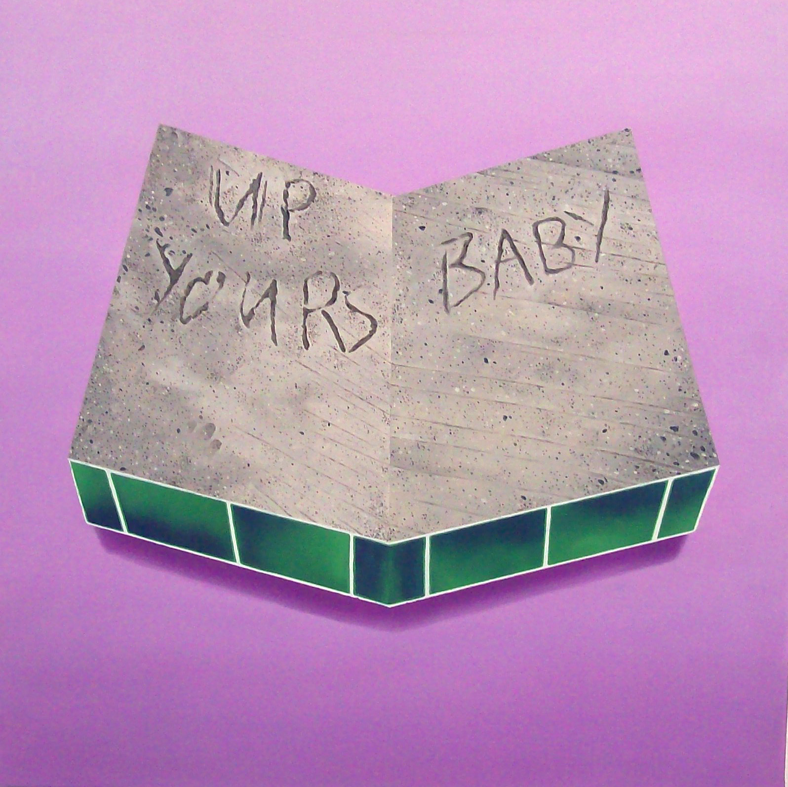 Up Yours Baby, oil on canvas, 2008