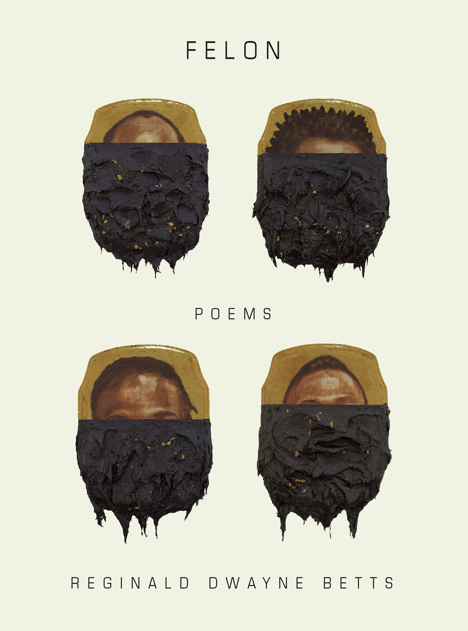Felon Poems Reginald Dwayne Betts