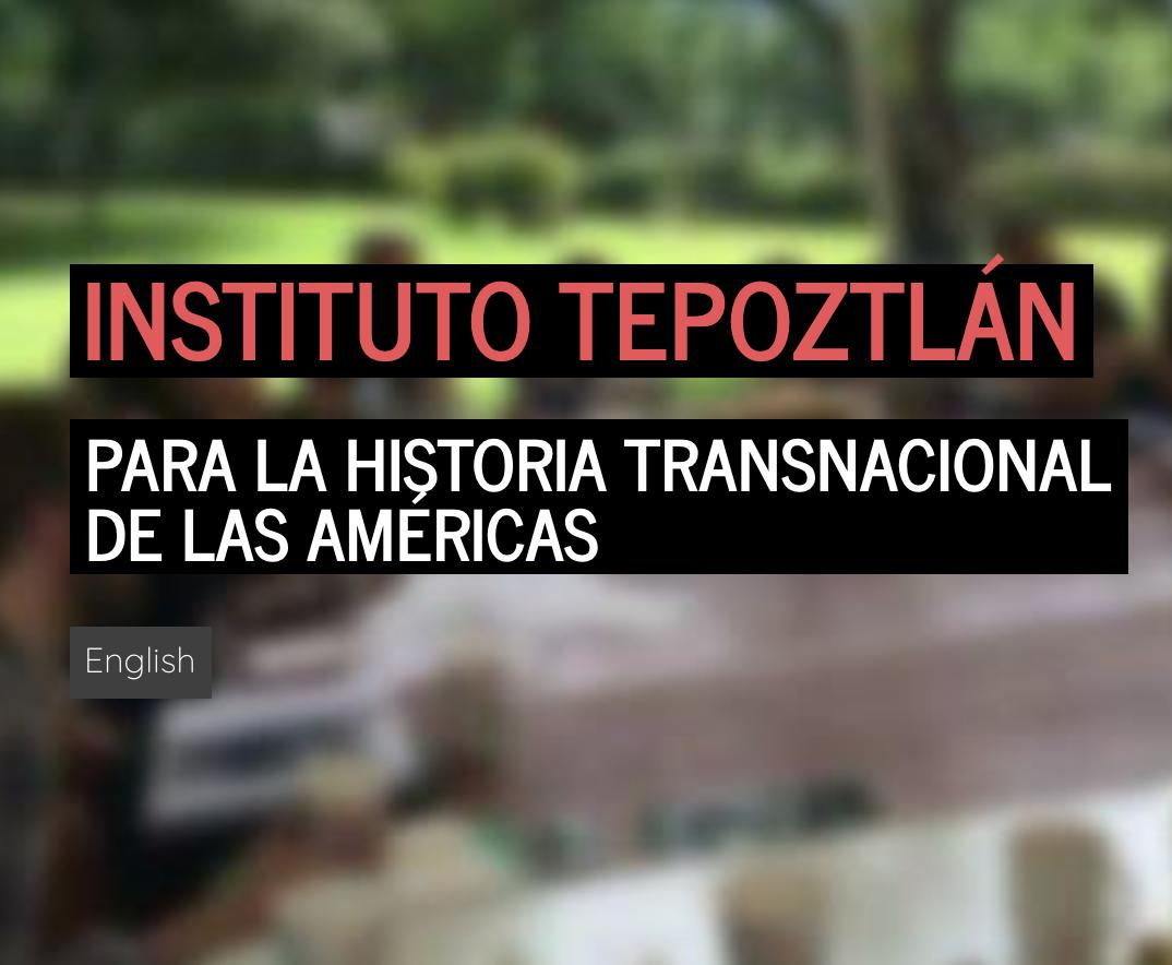 Instituto Tepoztlán | Tepoztlán, Mexico| July 19-26, 2017