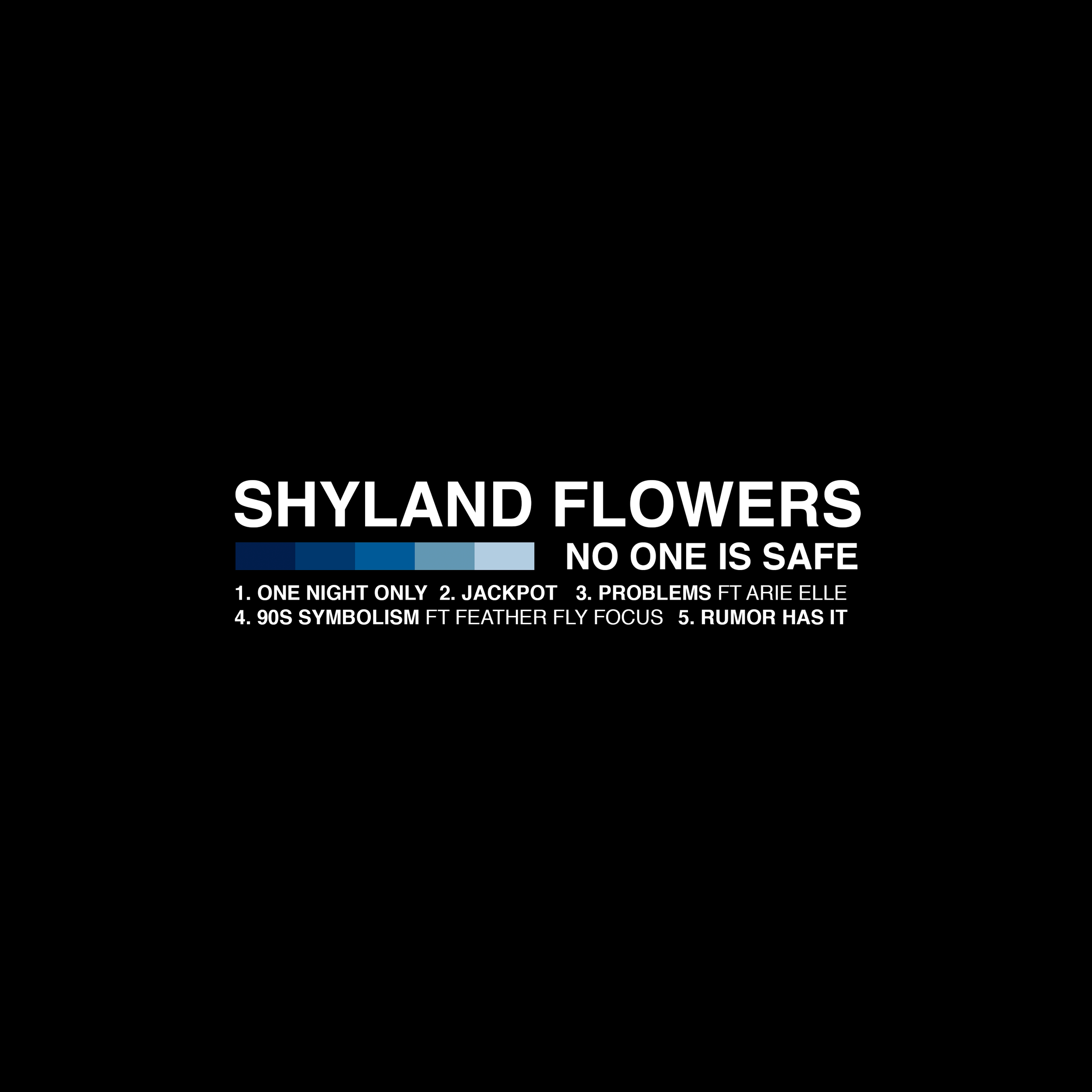 shyland flowers - no one is safe BLACK.png