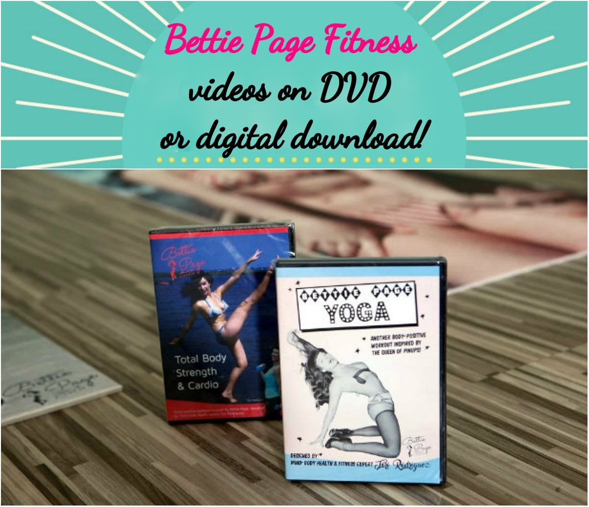 Bettie Page Fitness videos are available on DVD or digital download. Click pic to shop! (Shown here, L-R: Bettie Page Fitness: Total Body Strength & Cardio DVD; Bettie Page Yoga DVD)