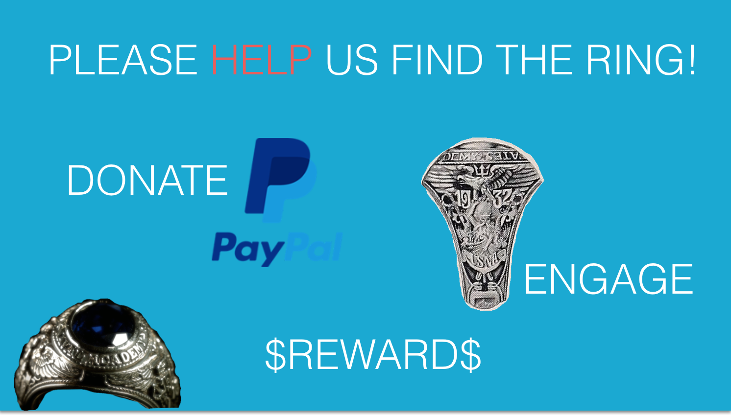 Help by providing information, encouragement or even a donation. For the finder, there is a reward of $10,000.