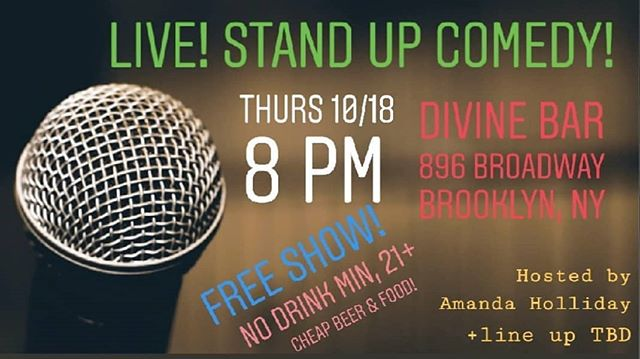 TONIGHT! We're back baby!!! Come see this killer line up starting at 8 pm!!! Featuring: @aaronkapcomedy  @theronnieshow @raykump  @tianathegoblin  @thecjbrowne  @philrizdon  @philfromchico + more TBD hosted by: @mandaholli . #standupcomedy #standup #brooklyn #bushwick #nyc #comedy #thingstodoinnyc #divinebar