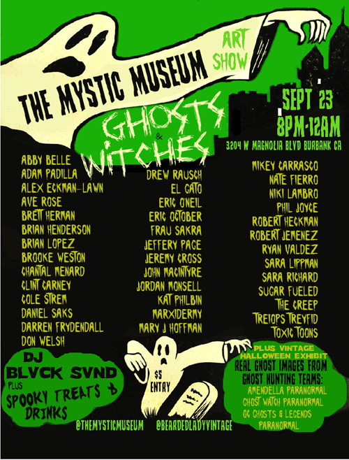 Tonight at the Mystic Museum in Burbank. Come join me, Jessica Louise and fellow artists at the Ghosts and Witches Group Art Show. Starts at 8pm