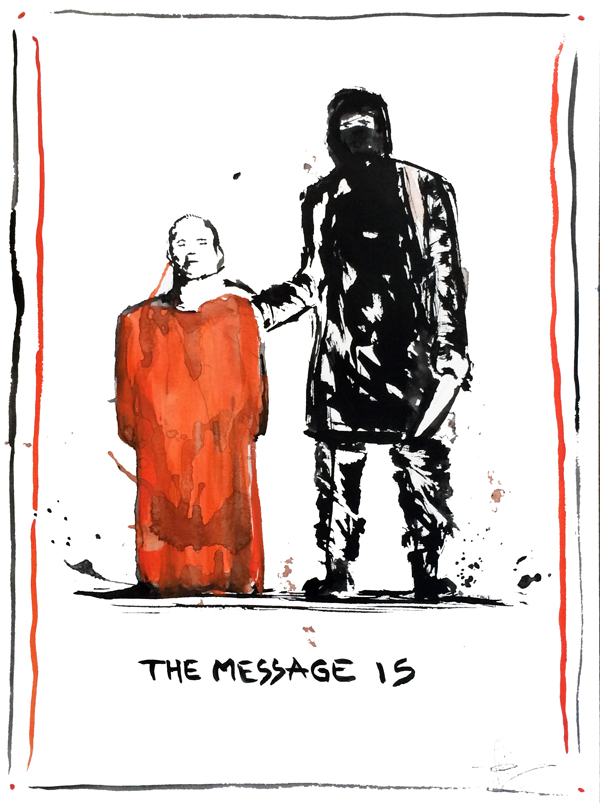 The message in terrorism is never clear. They are crazy.