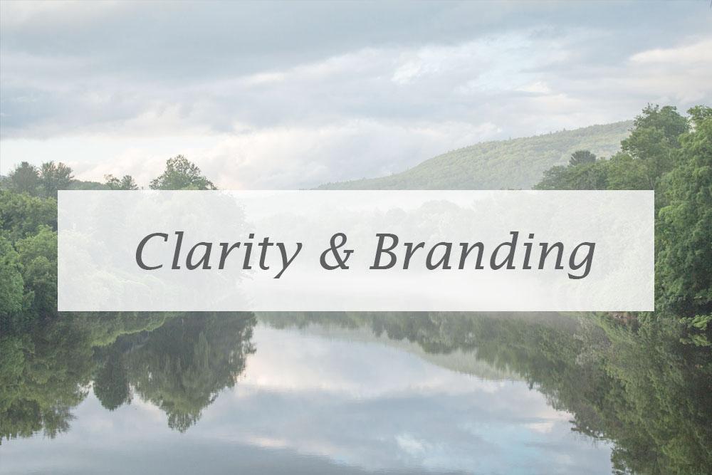 Clarity & branding