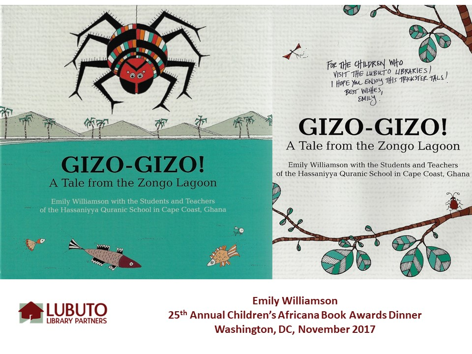 Gizo-Gizo! A Tale from the Zongo Lagoon  by Emily Williamson