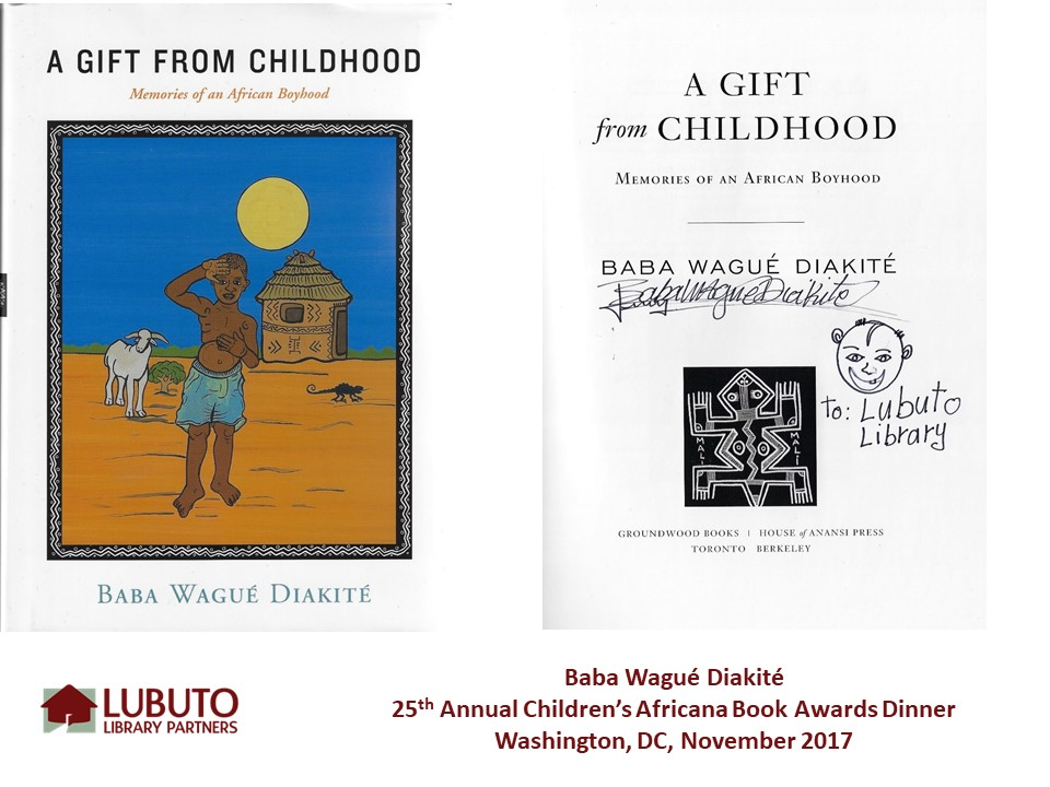 A Gift from Childhood: Memories of an African Boyhood  by Baba Wagu é  Diakit é