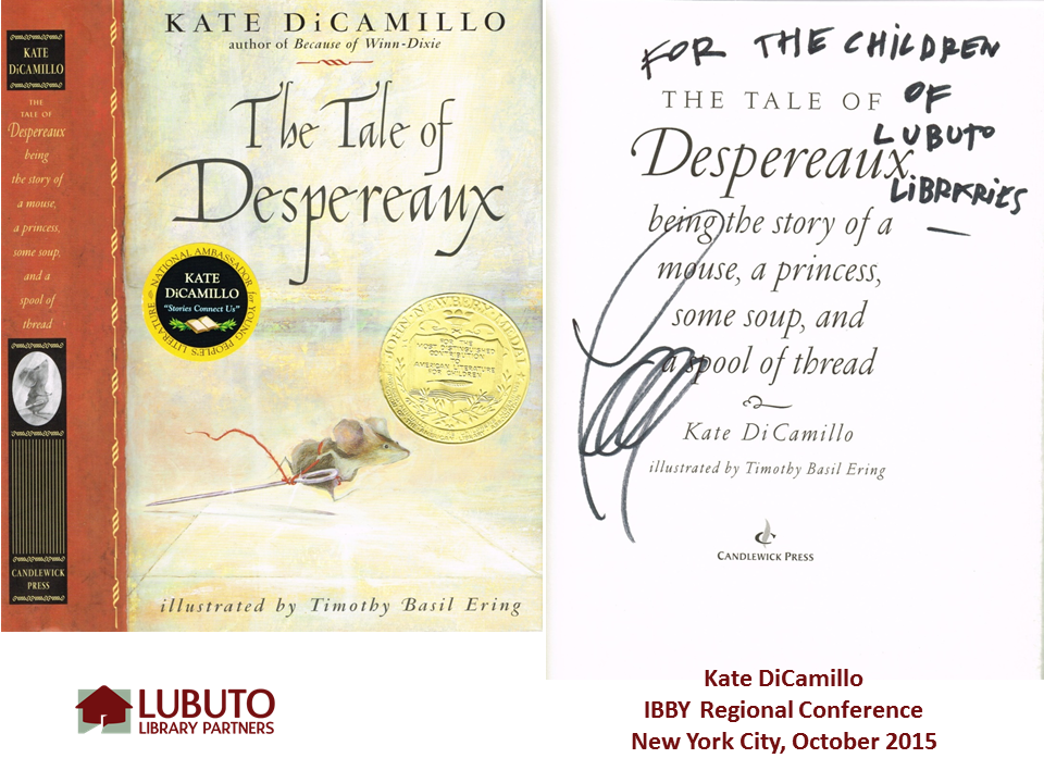 The Tale of Despereaux  by Kate DiCamillo and Illustrated by Timothy Basil Ering