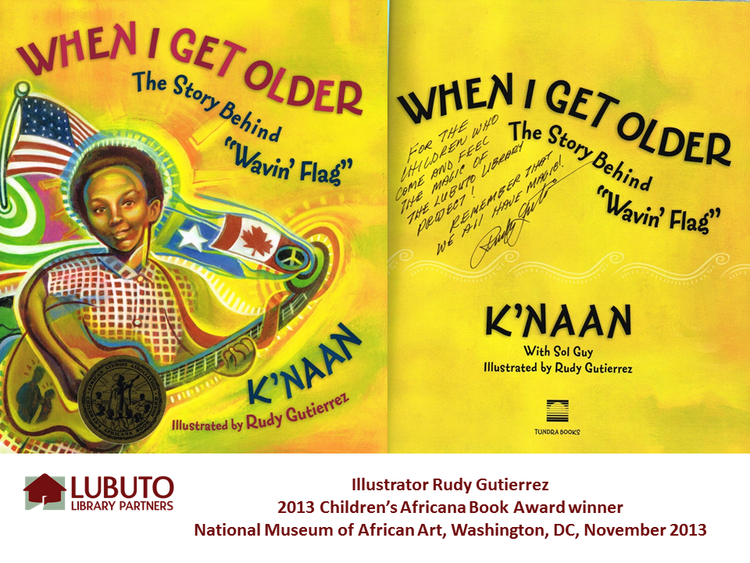 When I Get Older by K'naan and Illustrated by Rudy Gutierrez