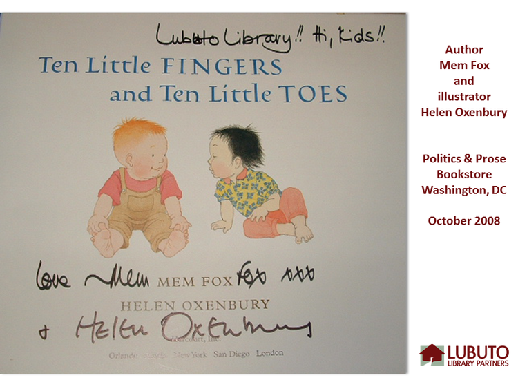 Ten Little Fingers and Ten Little Toes  by Mem Fox and Helen Oxenbury