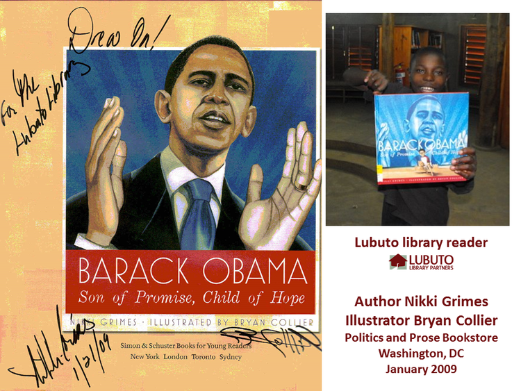 Barack Obama Son of Promise, Child of Hope by Nikki Grimes  and illustrated by Bryan Collier