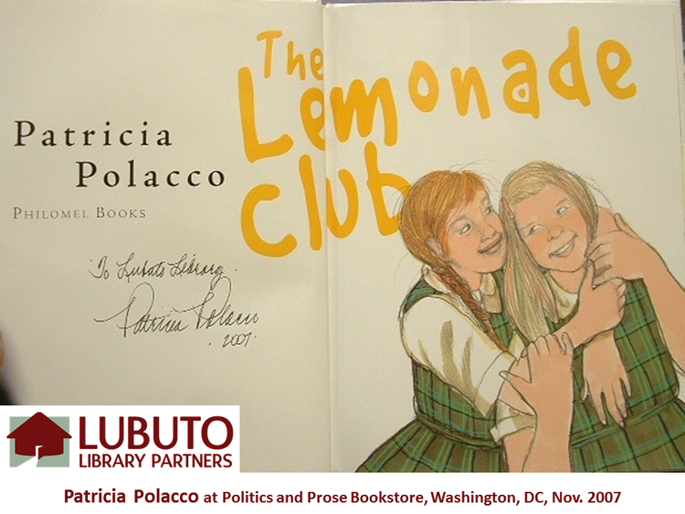 The Lemonade Club  by Patricia Polacco