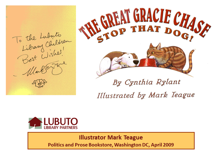The Great Gracie Chase  by Cynthia Rylant and illustrated by Mark Teague
