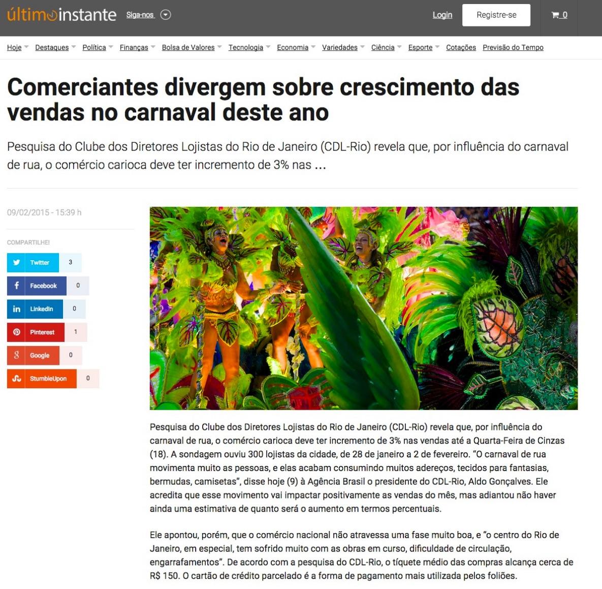 http://www.ultimoinstante.com.br/ultimas-noticias/economia/comerciantes-divergem-sobre-crescimento-das-vendas-no-carnaval-deste-ano/62147/#axzz3V3ttxRx8