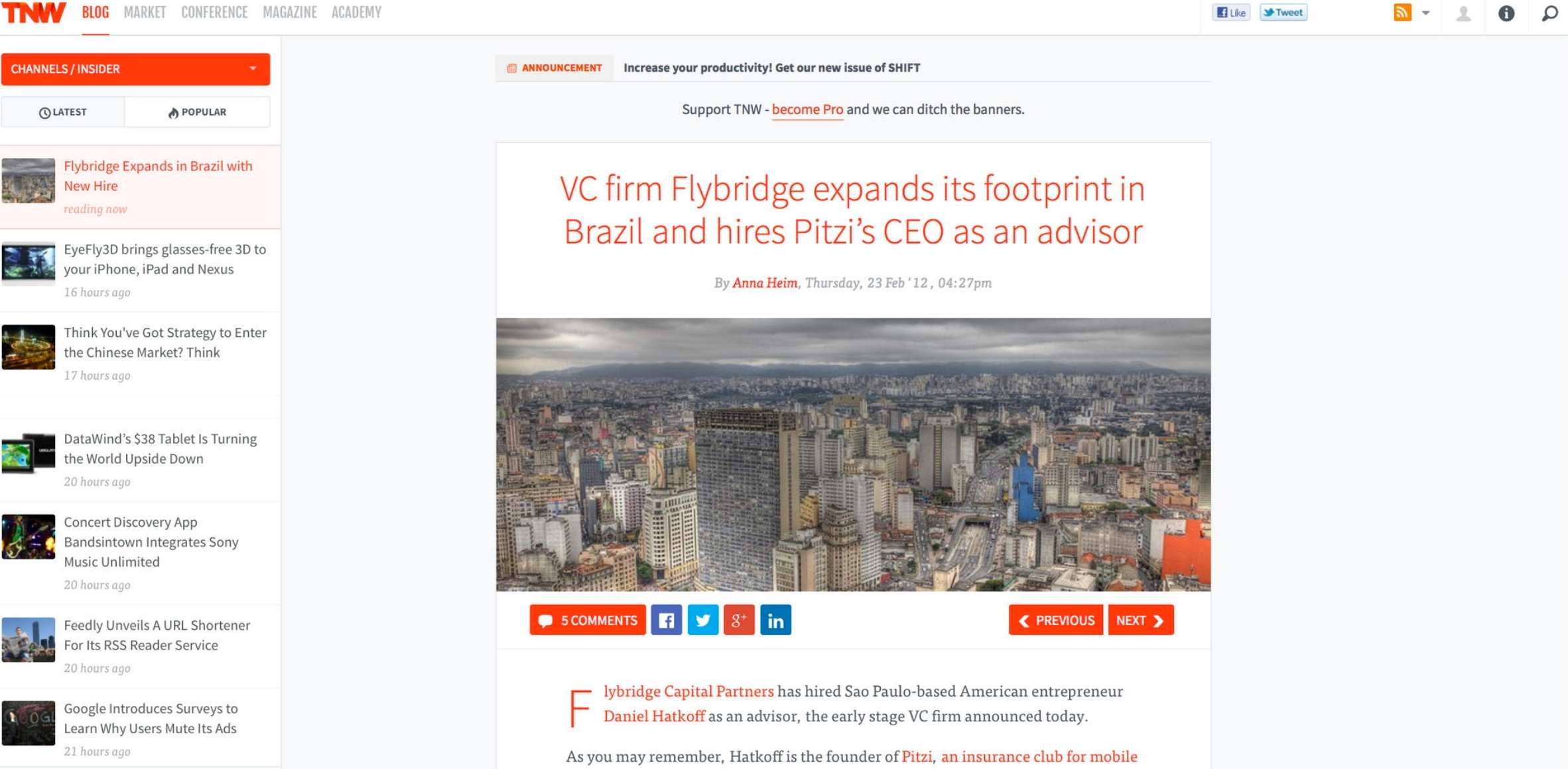 http://thenextweb.com/insider/2012/02/23/vc-firm-flybridge-expands-its-footprint-in-brazil-and-hires-pitzis-ceo-as-an-advisor/#!sxrS3