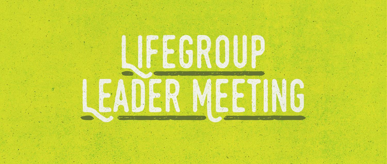LifeGroupLeaderMeeting.jpeg