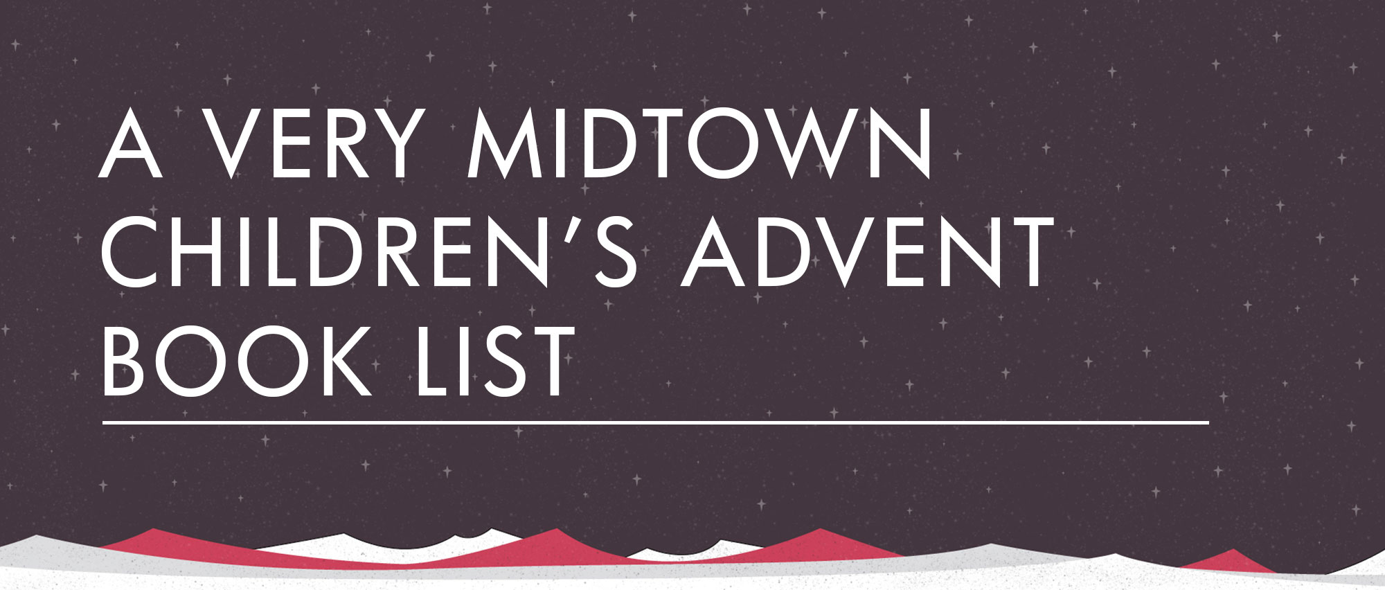 Giv_BlogHeader_A-Very-Midtown-Childrens-Advent--Book-List.jpg