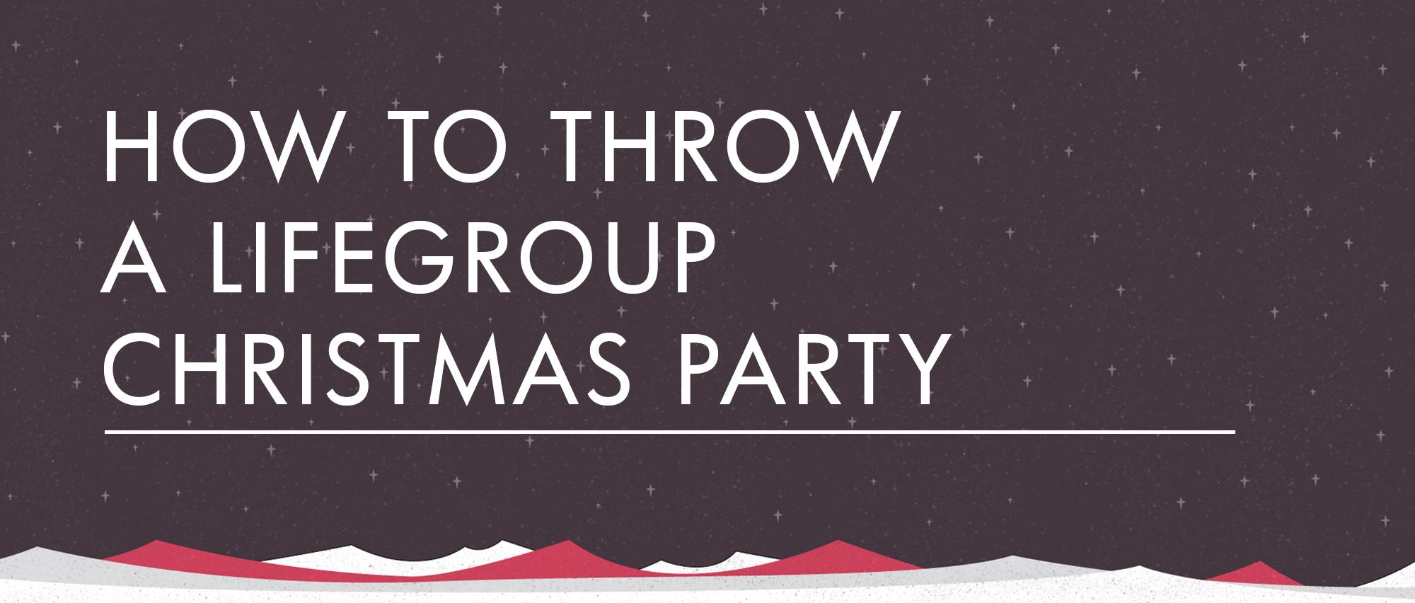 Giv_How_to_Throw_A_Lifegroup_Christmas_Party.jpg