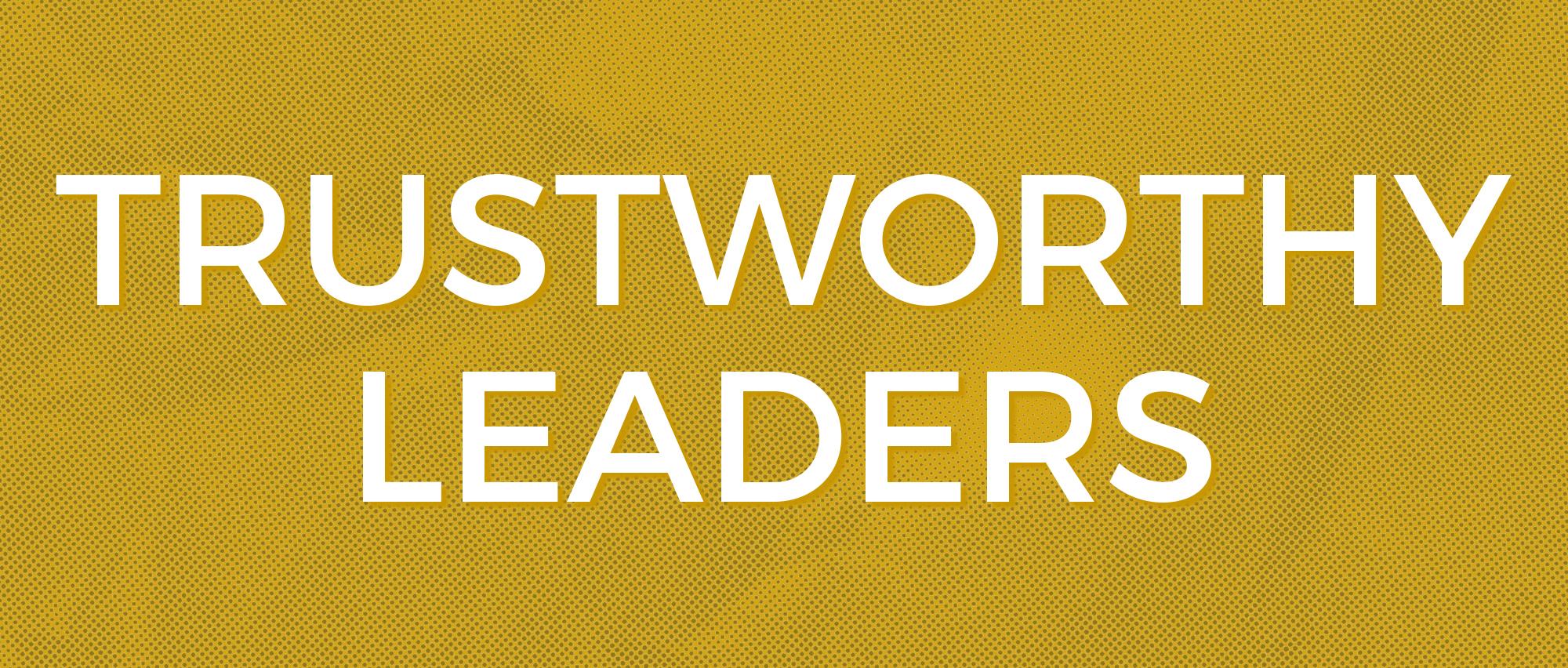 Trustworthy Leaders.jpg