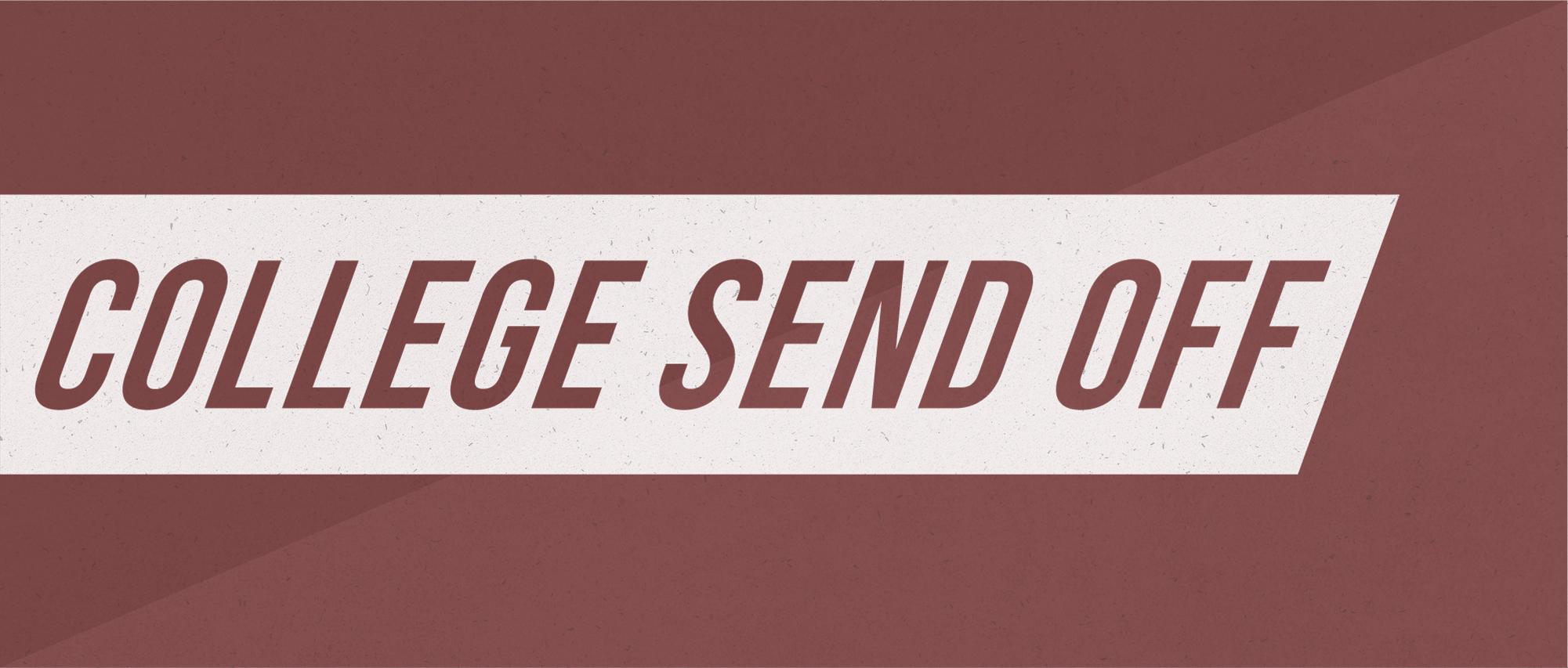 CollegeSendOff_Web - Garrison Weiner.jpg