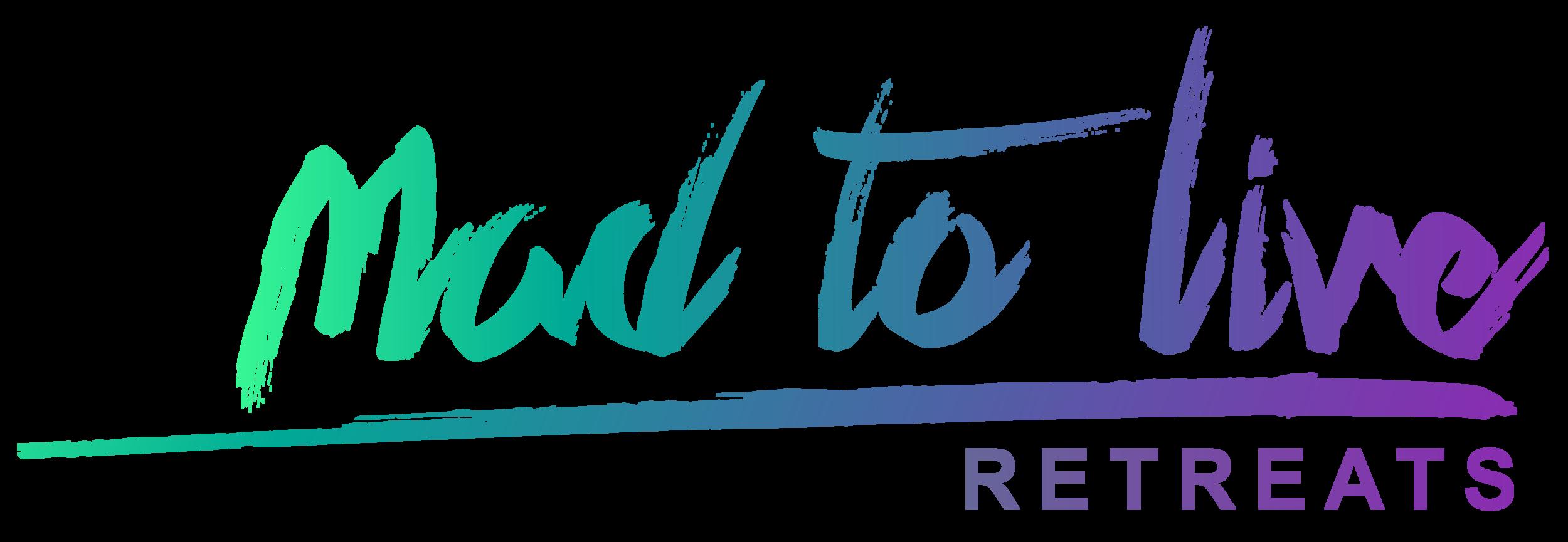 MadToLiveRetreats-01.png