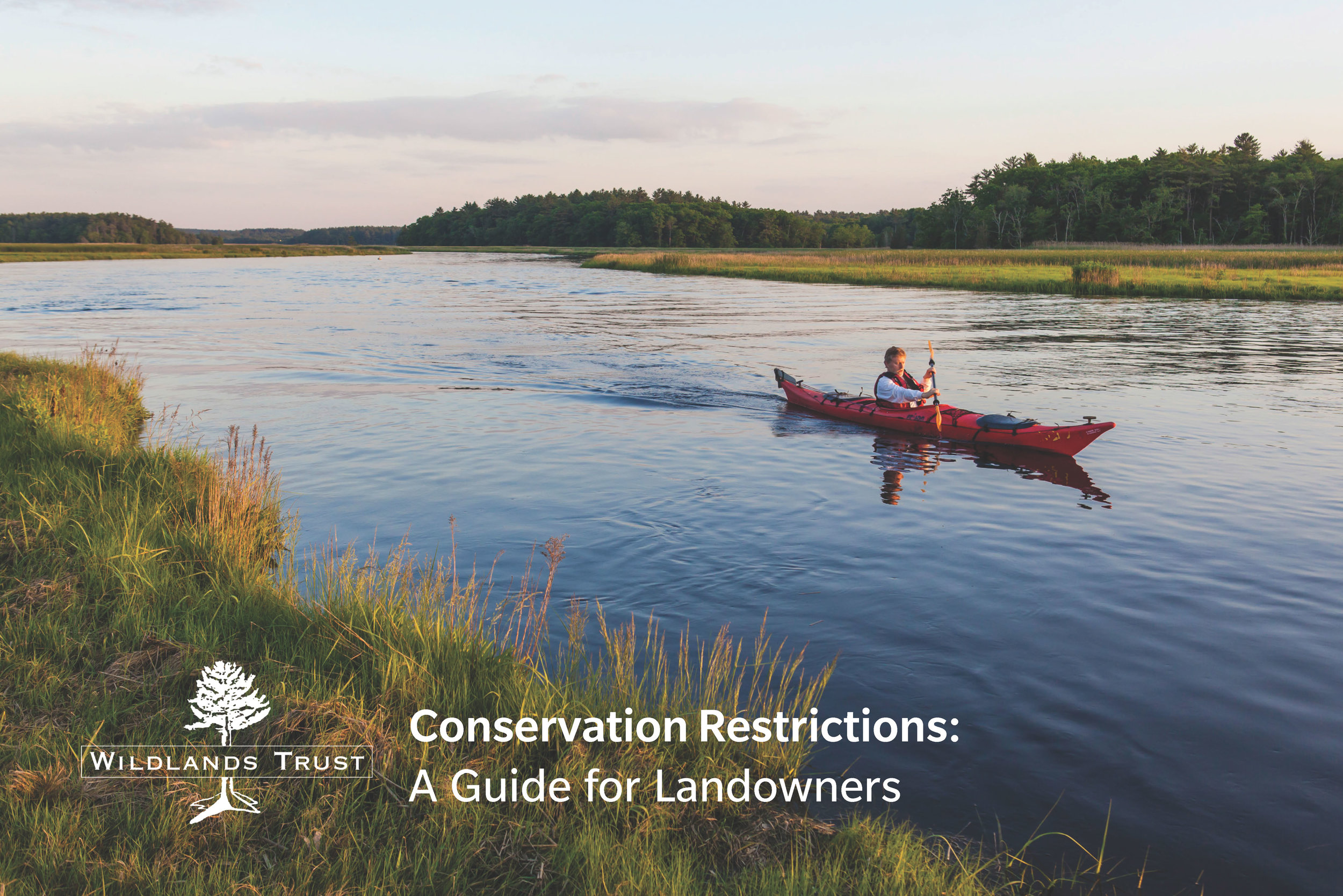 (Click above to view the PDF version of Wildlands' Conservation Restrictions handbook.)