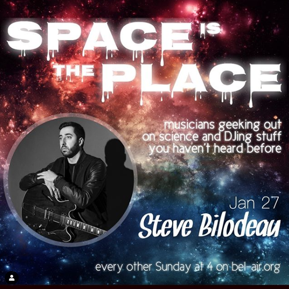 On January 27 at 4pm, Steve Bilodeau will be the guest DJ and interviewee on Sami Stevens and Kazemde George's radio show Space Is The Place.