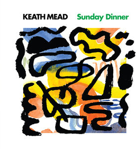 Keith Mead - Sunday Dinner