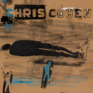 Chris Cohen - As If Apart