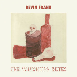 Devin Frank - The Vanishing Blues Band